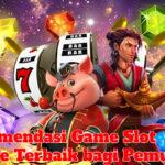 Rekomendasi Game Slot Online Terbaik bagi Pemula