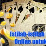 Istilah-istilah Poker Judi Online untuk Pemula